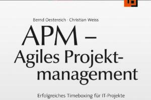 APM – Agiles Projektmanagement: Erfolgreiches Timeboxing Für IT-Projekte