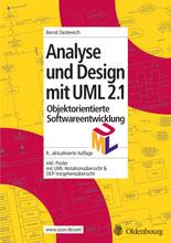 Objektorientierte Softwareentwicklung. Analyse Und Design Mit UML 2.1